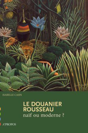 Le_Douanier_Rousseau_naif_ou_moderne