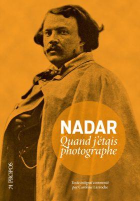 Nadar_Quand_j_etais_phographe